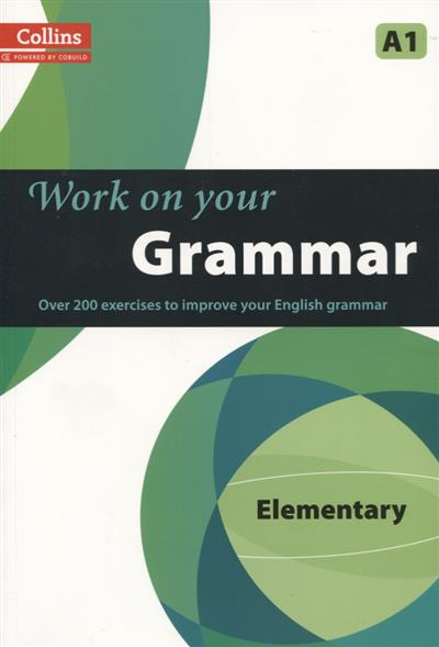 Work on Your Grammar Elementary A1 anderson s pelteret ch work on your idioms b1 c2