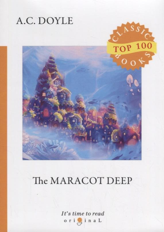 Doyle A. The Maracot Deep arthur conan doyle the maracot deep
