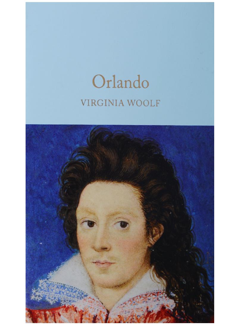 WoolfV. Orlando reflections on virginia woolf s orlando