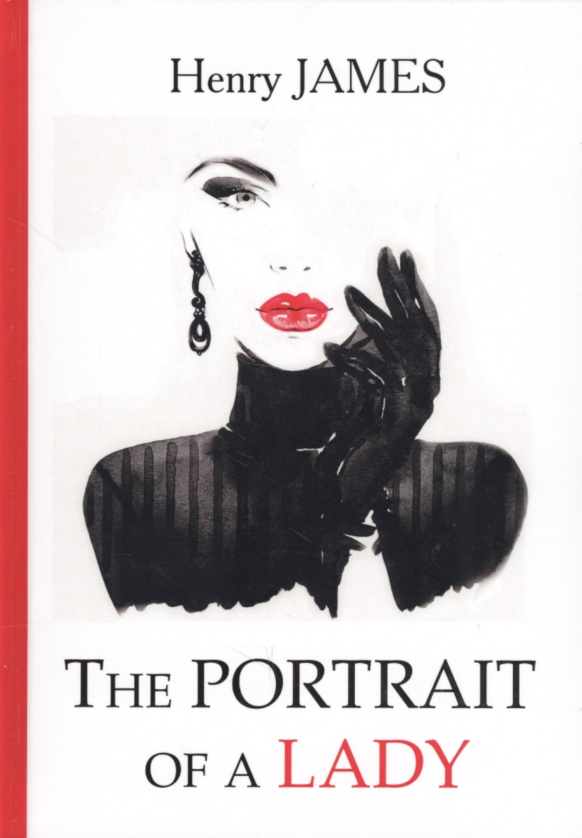 James H. The Portrait of a Lady. Книга на английском языке the portrait of a lady 2e nce