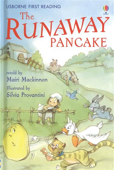 Mackinnon M. The Runaway Pancake the big pancake