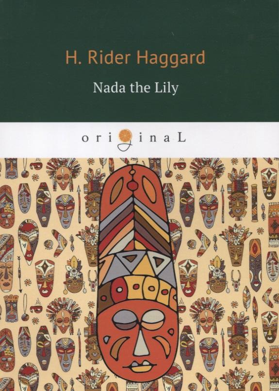Haggard H. Nada the Lily nada barbara