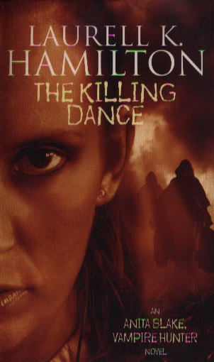 Hamilton L. The Killing Dance kind worth killing