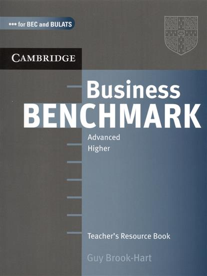 цена Brook-Hart G. Business Benchmark. Advanced. Higher. Teacher`s Resource Book
