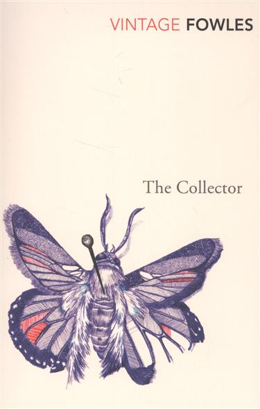 Fowles J. The Collector the marble collector