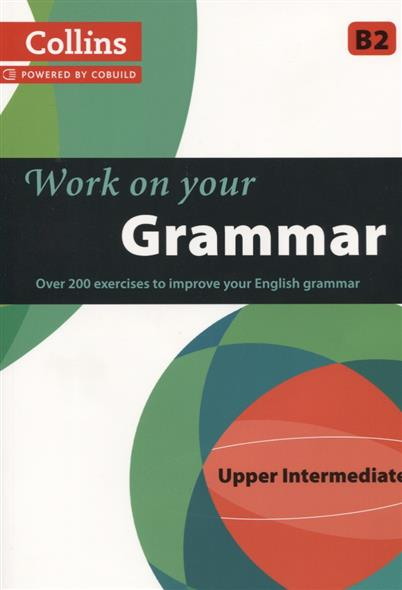 купить Work on Your Grammar Upper Intermediate B2 дешево
