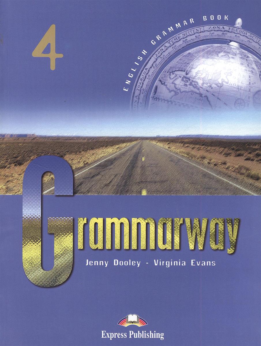 Dooley J., Evans V. Grammarway 4. English Grammar Book. Учебник ISBN: 9781903128978 цена