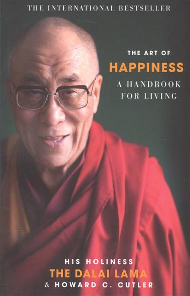 Cutler C., Dalai Lama The Art of happiness. A handbook for living the oxford handbook of political philosophy