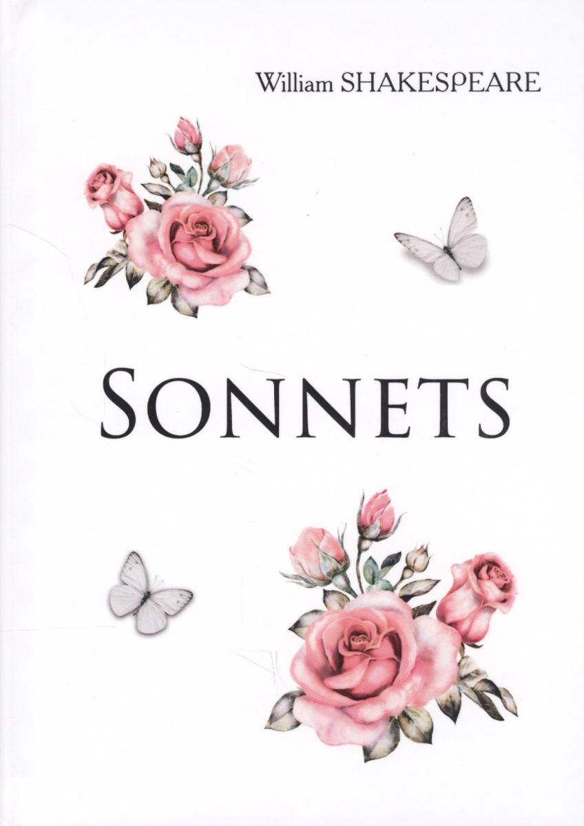 Shakespeare W. Sonnets. Книга на английском языке shakespeare w hamlet tragedy in english гамлет пьеса на английском языке