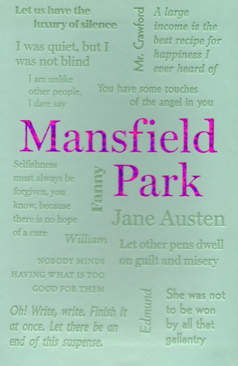 Austen J. Mansfield Park austen j austen sense and sensibility разум и чувствительность