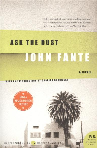 Fante J. Ask the Dust. A novel weir a the martian a novel