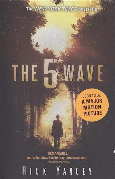 Yancey R. The 5th Wave rick yancey the 5th wave