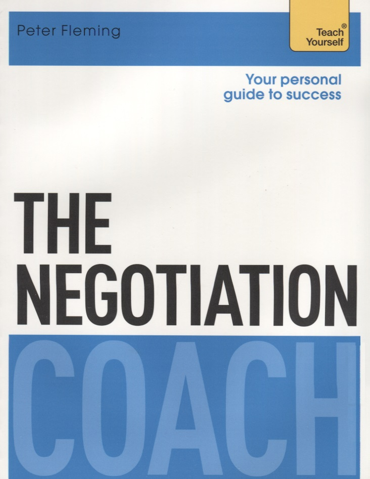 Fleming P. The Negotiation Coach. Teach Yourself elaine marmel teach yourself visually pcs