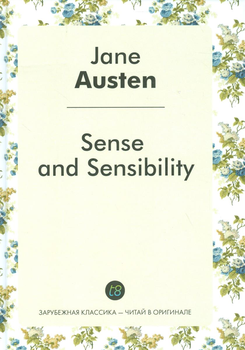 Austen J. Sense and Sensibility the annotated sense and sensibility