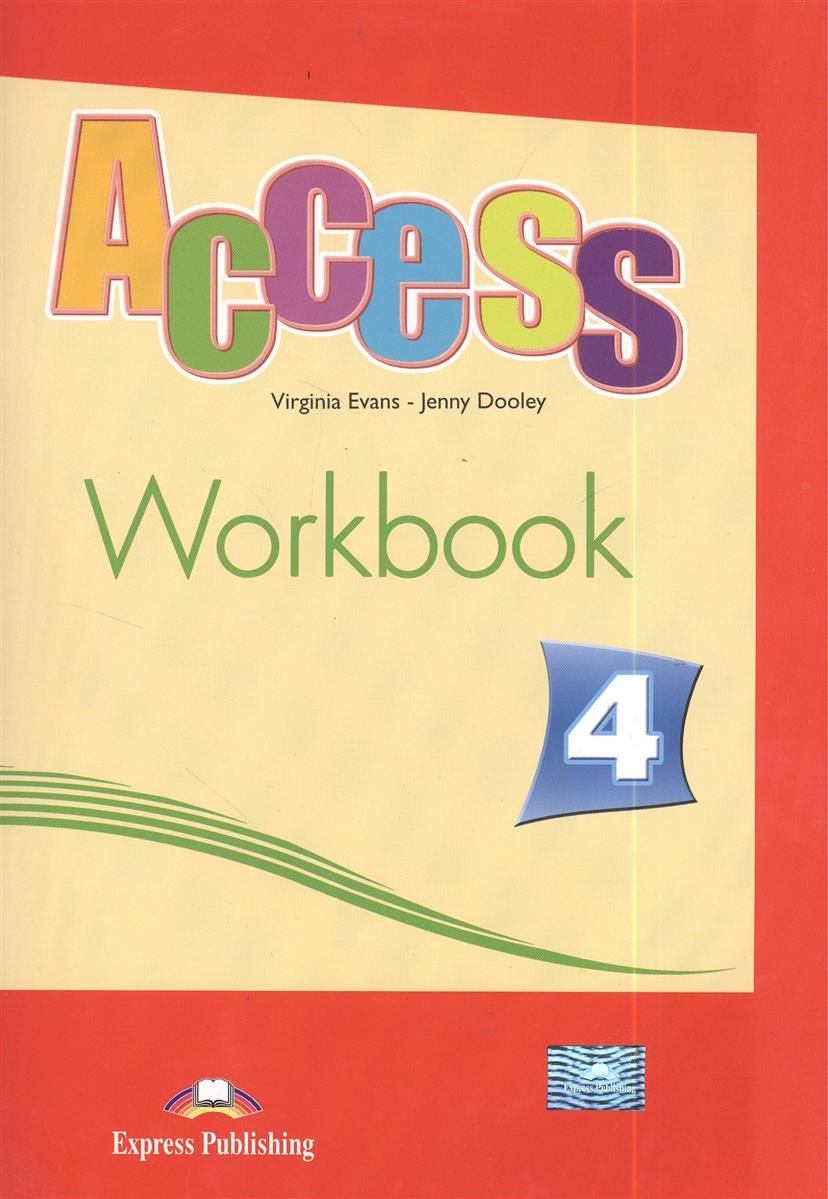 Evans V., Dooley J. Access 4. Workbook evans v dooley j henry hippo pictire version texts & pictures isbn 9781846795602