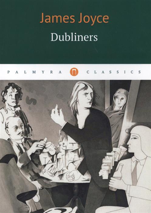 Joyce J. Dubliners joyce