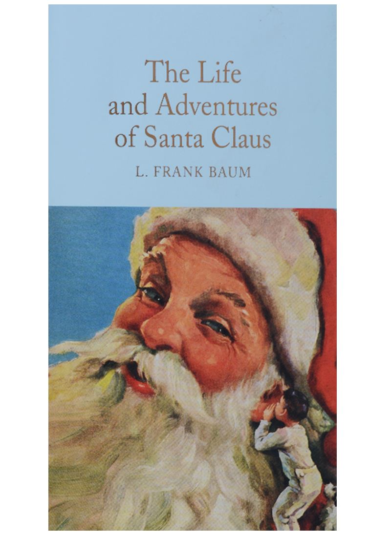 Baum L. The Life and Adventures of Santa Claus steven heston l  the heston model and