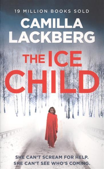 Lackberg C. The Ice Child the ice diet