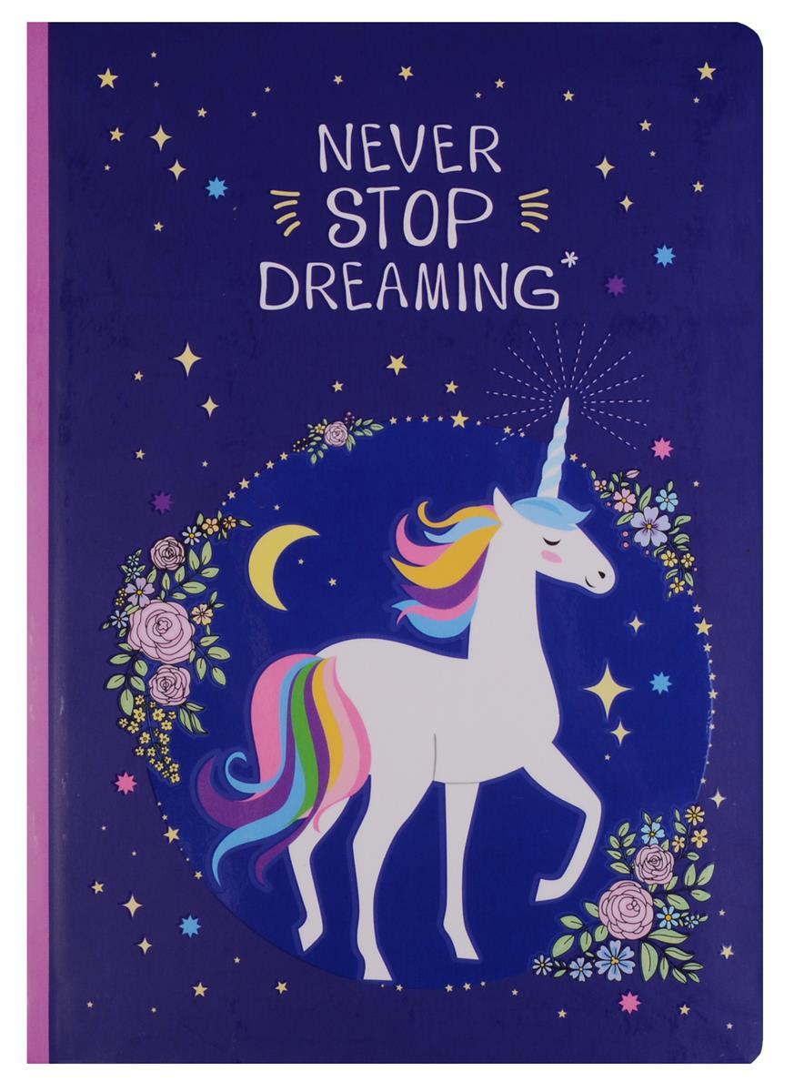 Блокнот Never stop dreaming (единорог)