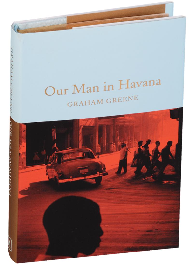 Greene G. Our Man in Havana graham greene graham greene collected essays