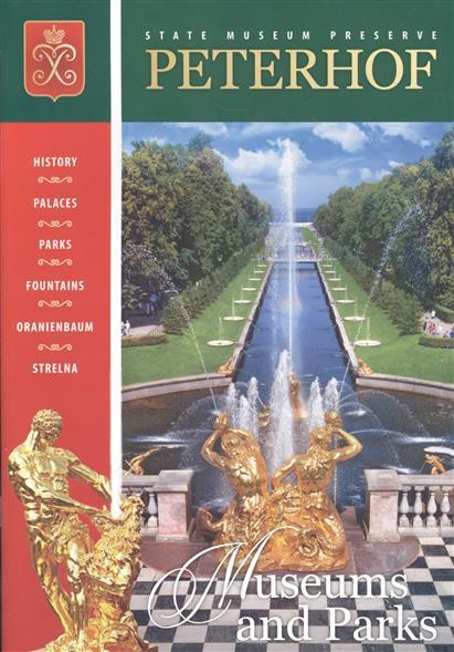 Peterhof. Museum and Parks. Петергоф. Музей и парки. Буклет на английском языке