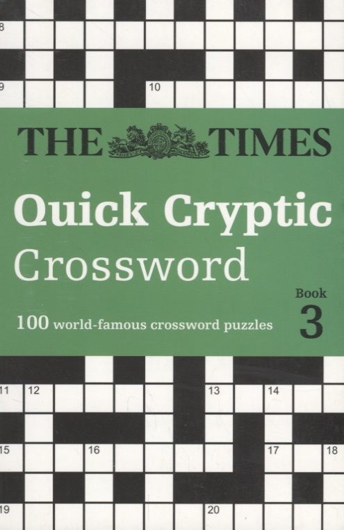 The Times Quick Cryptic Crossword book 3. 100 world-famous crossword puzzles ISBN: 9780008241285 chicago tribune sunday crossword puzzles volume 2