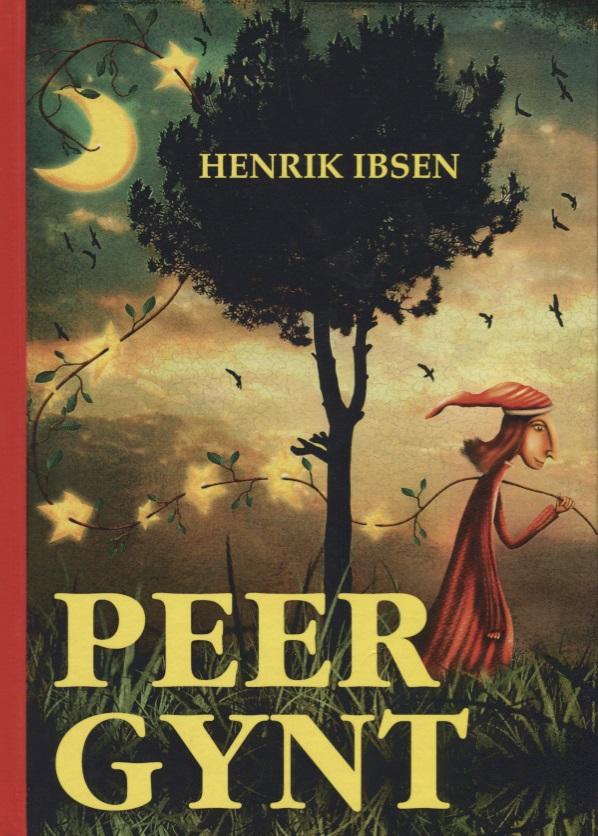 Ibsen H. Peer Gyn peer gynt