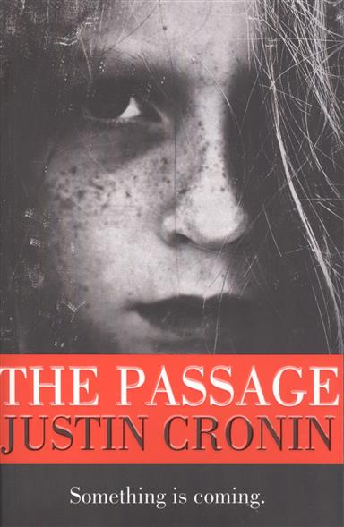 Cronin J. The Passage cronin j the twelve a novel