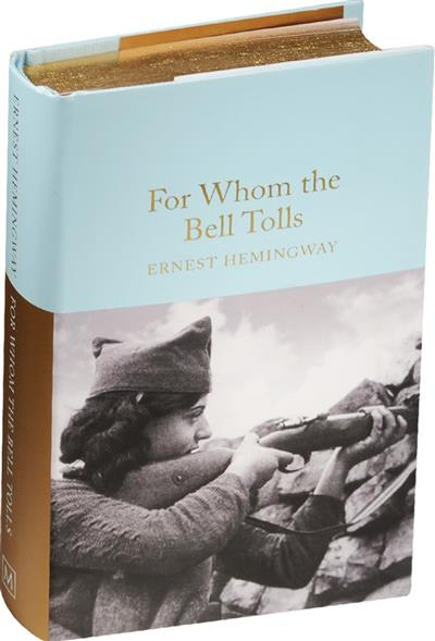 the disillusionment of hemingway with war in the book for whom the bell tolls For whom the bell tolls is a novel by ernest hemingway published in 1940 it tells the story of robert jordan, a young american in the international brigades attached to a republican guerrilla unit during the spanish civil war as a dynamiter, he is assigned to blow up a bridge during an attack on the city of segovia.