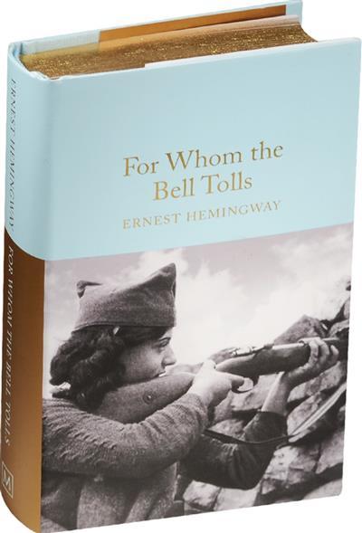 Hemingway E. For Whom the Bell Tolls hemingway e hemingway on war