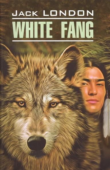 London J. White Fang london j south sea tales