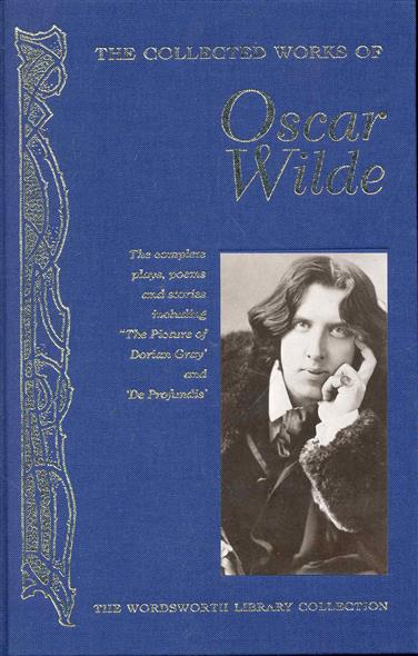 Wilde O. The Collected works of Oscar Wilde wilde o the ballad of reading gaol