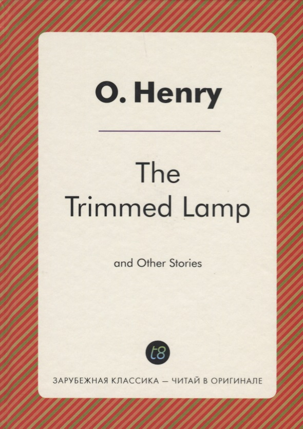 Henry O. The Trimmed Lamp and Other Stories of the Four Million футболка wearcraft premium slim fit printio los angeles kings nhl usa