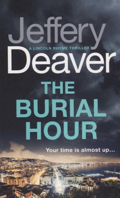 Deaver J. The Burial Hour deaver j carte blanche