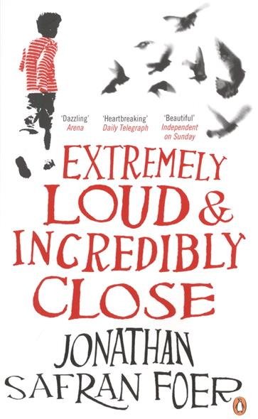 Foer J. Extremely Loud & Incredibly Close foer j s extremely loud