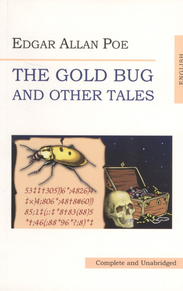 Poe E. Poe The Gold Bug and other Tales the canterbury tales a selection