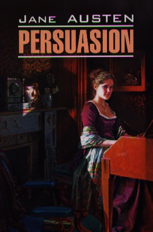 Austen J. Persuasion jane austen persuasion stage 4