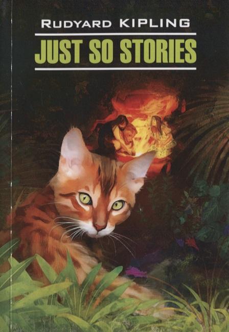 Kipling R. Just so stories for little children kipling r just so stories