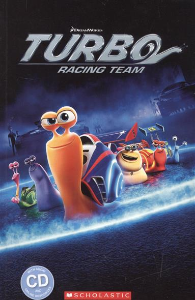 Turbo: racing team. Level 2 (+CD)