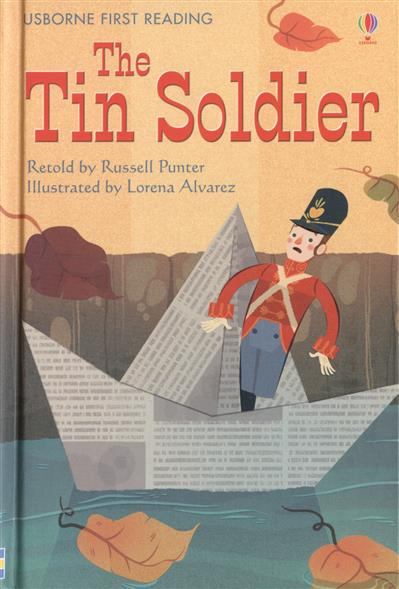 Andersen H. The Tin Soldier madox ford f the good soldier