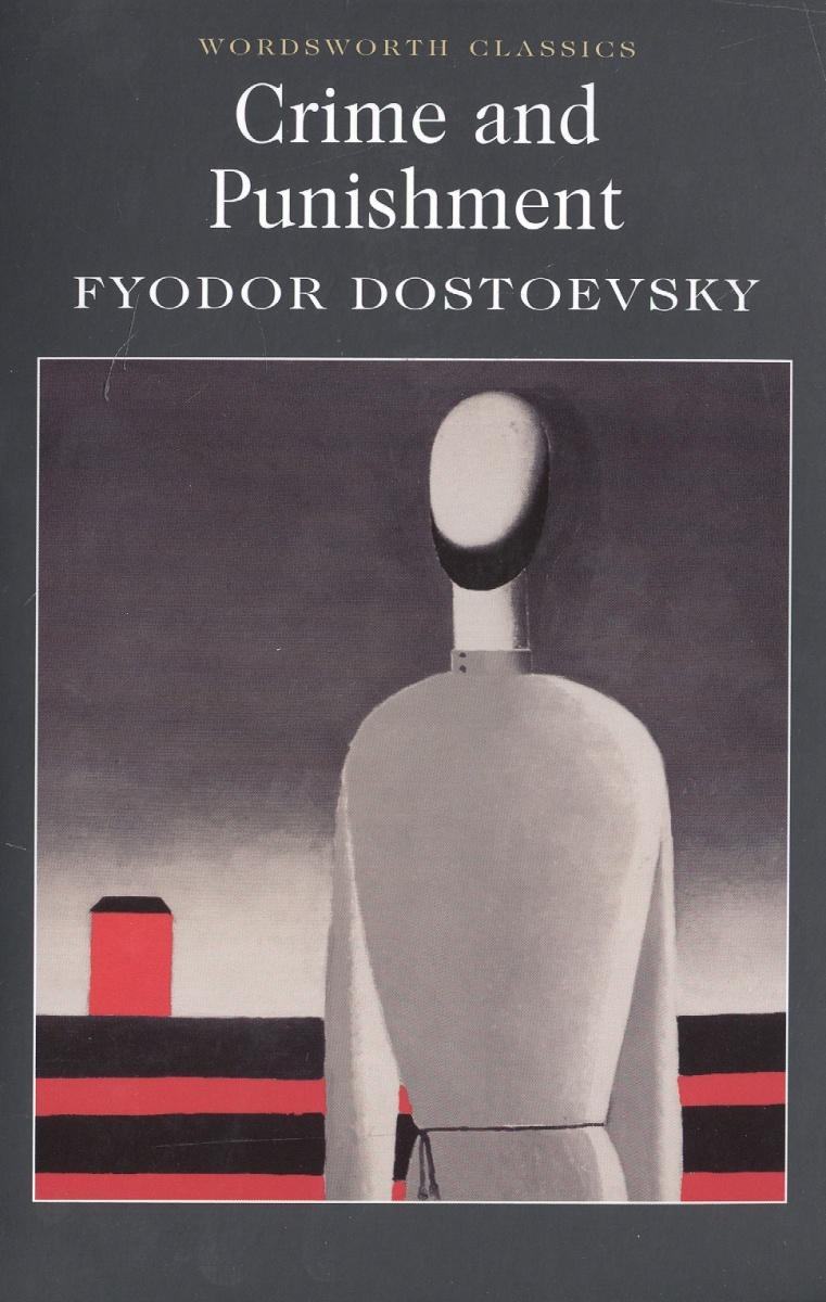 Dostoevsky F. Crime and punishment dostoevsky fyodor mikhailovich notes from underground