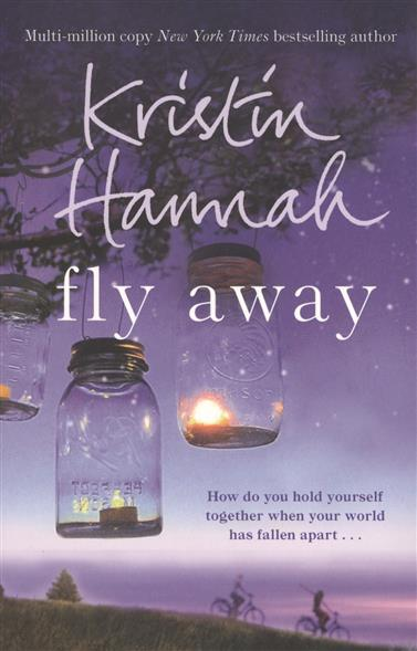 Hannah K. Fly Away
