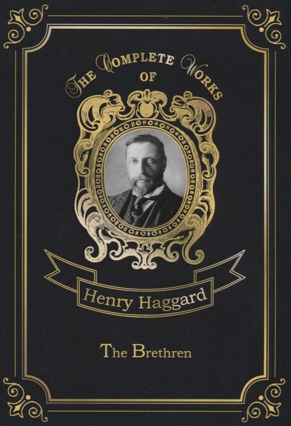 Haggard H. The Brethren h rider haggard the virgin of the sun