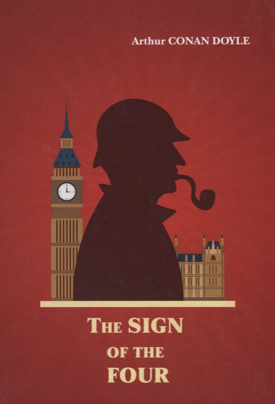 Doyle A. The Sign of The Four conan doyle a the sign of the four