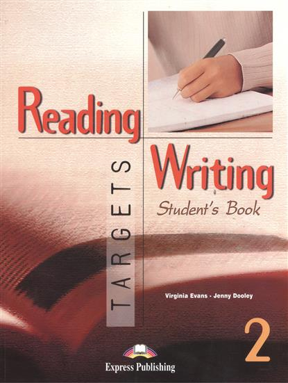 Dooley J., Evans V. Reading & Writing Targets 2. Student's Book evans v dooley j enterprise plus grammar pre intermediate
