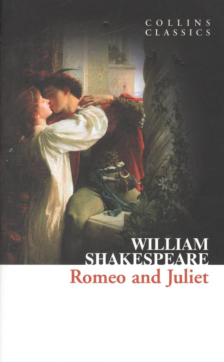 Shakespeare W. Romeo and Juliet william shakespeare romeo and juliet