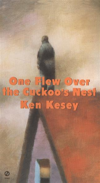 KeseyK. One Flew Over the Cuckoo's Nest