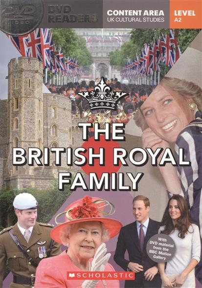 Edwards L. The British Royal Family. Level A2 (+DVD) edwards l robin hood the silver arrow and the slaves level 2 cd