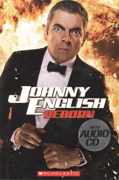 Bloese J. Johnny English: Reborn. Level 2 (+СD) bloese j robin hood the taxman starter level сd