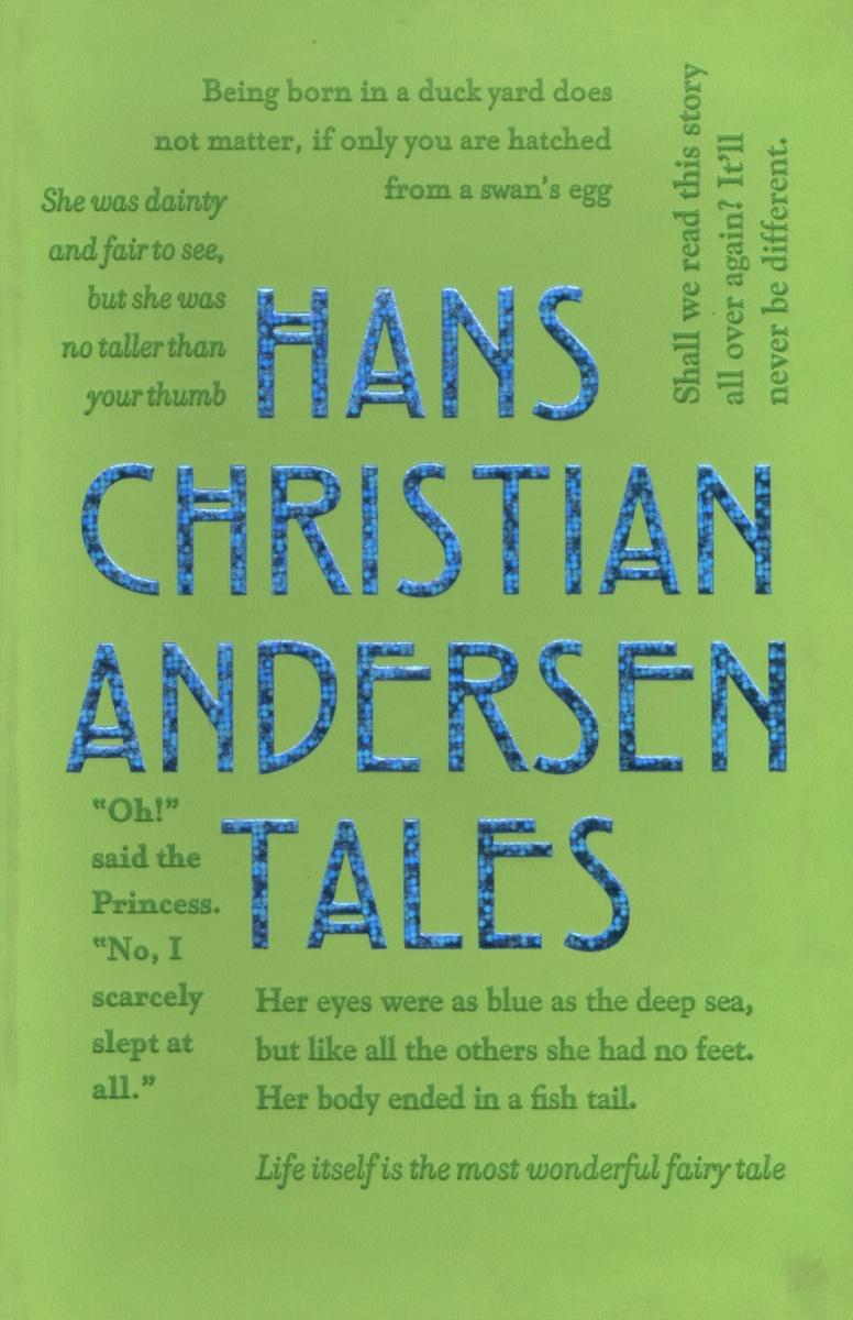 Andersen H. Hans Christian Andersen Tales hans christian andersen the complete fairy tales